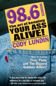 Book - 98.6 - The Art of Keeping Your Ass Alive