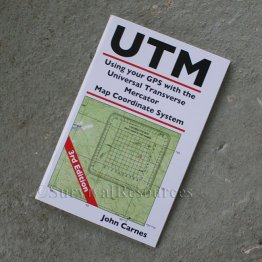Book - UTM - Using Your GPS with the UTM Map Coordinate System - Carnes
