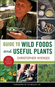 Book - Guide to Wild Foods and Useful Plants - Nyerges