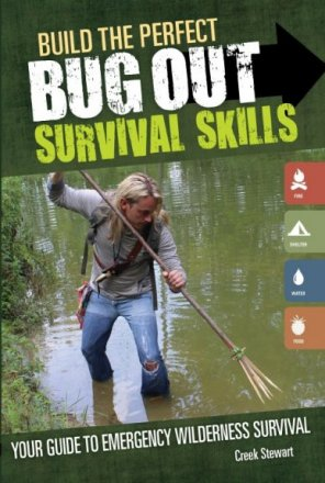 Book - Build the Perfect Bug Out Survival Skills - Stewart