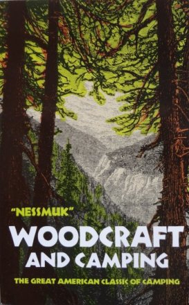 Book - Woodcraft and Camping - Nessmuk